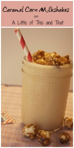 caramelcornmilkshakes